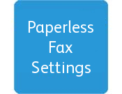 Paperless Fax Settings