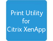 Print Utility for Citrix XenApp